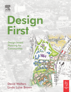 Walters D.-Design First. Design-Based Planning for communities, 2004
