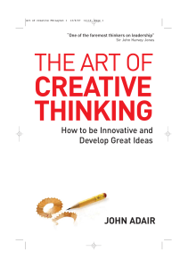 The Art of Creative Thinking - John Adair