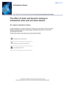 The effect of static and dynamic testing on orthodontic latex and non latex elastics