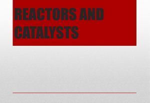 Reactors and Catalysts
