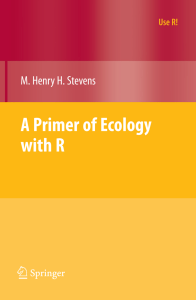 Stevens 2009 A Primer of Ecology with R