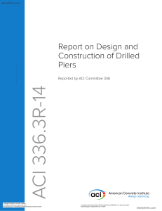 336.3 R-14 Report on Design and Construction of Drilled Piers