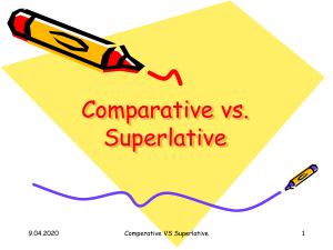 Comparative and superlative ..As..As Comparative