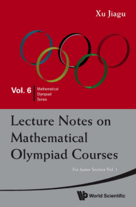 [Mathematical Olympiad Series] Jiagu X. - Lecture notes on mathematical olympiad courses  For junior section, vol.1(2010, WS)