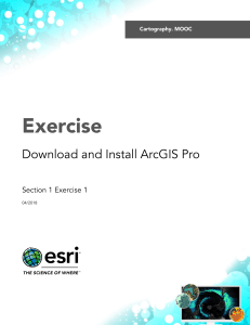 Section1Exercise1 DownloadAndInstallArcGISPro2018