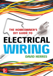 The Homeowners DIY Guide to Electrical Wiring by David Herres.