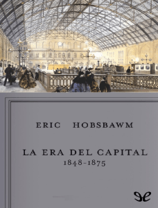 La Era del Capital - Eric Hobsbawm