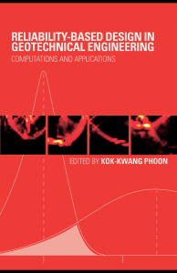 Kok-Kwang Phoon - Reliability-Based Design in Geotechnical Engineering  Computations and Applications (2008, CRC Press)