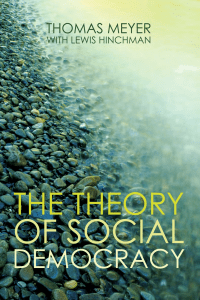 Meyer, Hinchman - 316 - The Theory of Social Democracy