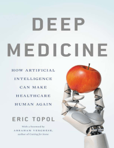 Deep Medicine. How Artificial Inteligenge Can Make Healtcare Human Again
