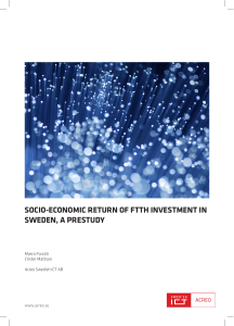 Socio-Economic Return of FTTH Investment in Sweden, a Prestudy