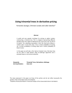 FI - Using trinomial trees in derivative pricing