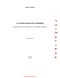 Anthony Giddens - La Transformacion de la Intimidad (1)