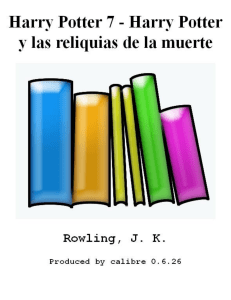 Harry Potter 7 - Harry Potter y las reliquias de la muerte - Rowling, J. K