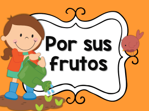 Por sus frutos - intro