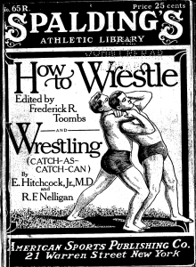 (1916) How to Wrestle Catch-as-Catch-Can by E. Hitchcock Jr. & R.F. Nelligan