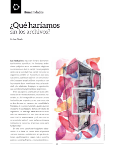 ¿Qué haríamos sin los archivos? (What would we do without the files?)