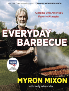 Everyday Barbecue - Myron Mixon