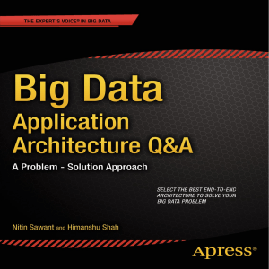 Nitin Sawant, Himanshu Shah (auth.) - Big Data Application Architecture Q & A  A Problem-Solution Approach-Apress (2013)