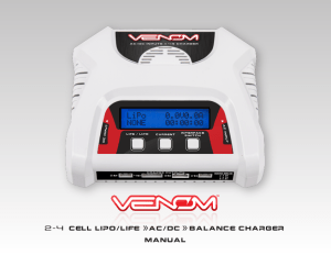 Venom 2-4 Cell AC DC LiPo Battery Balance Charger Instruction Manual