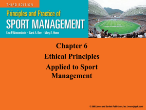 Chapter 6 Sport Management Ethical Principles Applied to Sport Management